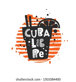 Cuba libre grunge style banner template. Cuban cocktail glass with lemon slice silhouette on striped round frame with stylized lettering, ink drops. Nightclub, restaurant menu, poster design element