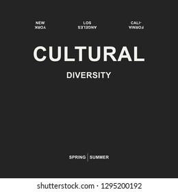 cultural diversity slogan, textile printing drawing, t-shirt graphic design - Vector