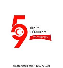 Türkiye Cumhuriyeti 95 yasinda. Translation: Republic of Turkey is 95 years old. graphic for design elements, vector illustration. Isolated white background
