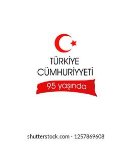 Türkiye Cumhuriyeti 95 yasinda. Translation: Republic of Turkey is 95 years old. graphic for design elements, vector illustration. White background