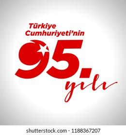 Türkiye Cumhuriyeti'nin 95. yili. Translation: 95th years of Republic of Turkey. graphic for design elements, vector illustration