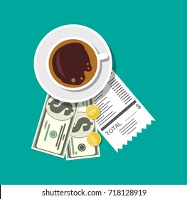 Cup with coffee, cash and coins, cashier check. Thanks for the service in the restaurant. Money for servicing. Good feedback about the waiter. Gratuity concept. Vector illustration in flat style