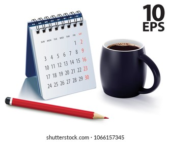 Cup of coffee morning on table with calendar and pencil. Realistic vector 3d illustration