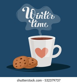 """A cup of coffee or tea. Biscuits with chocolate. The cloud of steam with the inscription """"Winter time"""". Vector cartoon illustration. Cozy. Winter. Illustration for greeting cards, prints, books"""