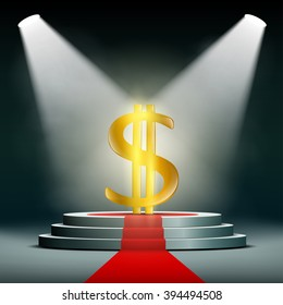 Currency dollar on a pedestal, illuminated by searchlights. Profit in business. Gold and foreign exchange reserve. Stock vector illustration.