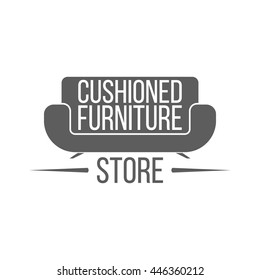 Cushioned furniture store label, badge and logo on white background. Emblem with sofa for shop signboard or window sign. Monochrome vector illustration in modern style.