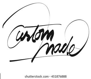 Custom Made Title - Hand Lettering, Vector outline Sketch