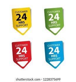 Customer 24 hours support label, sticker, sign and logo.