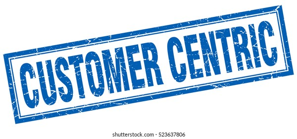 customer centric. stamp. square grunge isolated customer centric sign