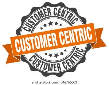 customer centric. stamp. sticker. seal. round grunge vintage ribbon customer centric sign