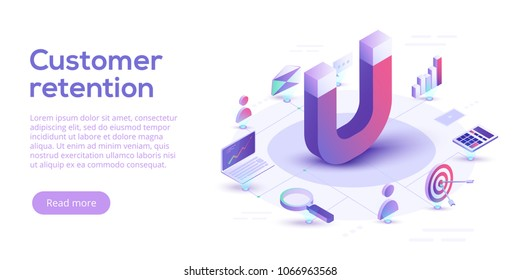 Customer retention or loyalty isometric vector concept illustration. Client care or satisfaction metaphor. Magnet attract potetential buyers. Business marketing idea.