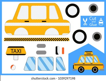 Cut and glue the paper taxi car. Children funny riddle entertainment and amusement. Kids art game and activities jigsaw. Create toys the bulk car yourself. Vector illustration.