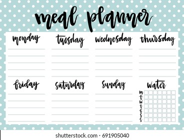 Cute A4 template for weekly and daily meal planner with lettering and dotted blue background. Organizer and water check list. Trendy self-organization concept for 2017 with graphic design elements.