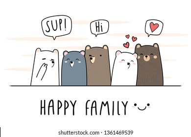 Cute adorable kawaii teddy bear family greeting cartoon doodle background wallpaper banner cover vector eps10