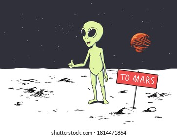 Cute alien trying to get to Mars by hitchhiking. Humanoid hitches a ride. Vector illustration
