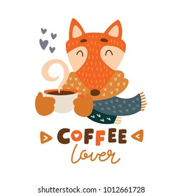 Cute animal with coffee mug vector colorful illustration. Lovely fox in scarf with coffee hot drink cup. Sweet cartoon character with hand drawn lettering for stickers and prints