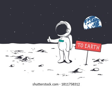 Cute astronaut trying to get to Earth by hitchhiking from Moon or other planet.Spaceman asks hitch a ride.Vector.