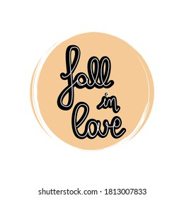 Cute autumn hand drawn lettering fall in love icon vector, illustration on circle with brush texture, for social media story and instagram highlights