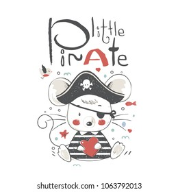 Cute baby mouse  in a  pirate  suit cartoon hand drawn vector illustration. Can be used for baby t-shirt print, fashion print design, kids wear, baby shower celebration greeting and invitation card.