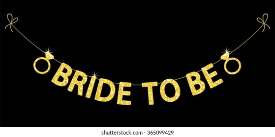Cute bachelorette party bunting as gold glitter letters and engagement ring for your decoration