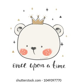 cute bear with crown.cartoon hand drawn vector illustration. Can be used for baby t-shirt print, fashion print design, kids wear, baby shower celebration greeting and invitation card.