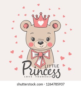 Cute bear girl face with pink crown, bow. Little Princess slogan. Love Yourself. Vector illustration design for t-shirt graphics, fashion prints, slogan tees