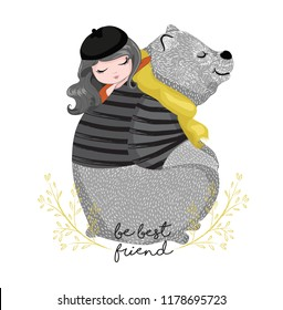 Cute bear and girl illustration.T-shirt graphics .For children, birthday and baby shower celebration card.Be best friend slogan.Cartoon characters