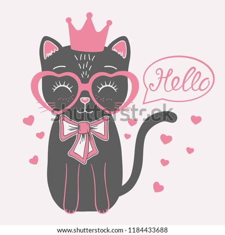 4edc042c90ee Cute black cat princess with crown, pink heart glasses. Hello slogan -  Vector