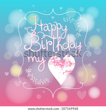 Cute Blue And Pink Happy Birthday My Love Card With Heart