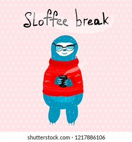 A cute blue sloth in a red knit sweater holding a black polka dot mug of coffee. Vector illustration, clipart. Inscription sloffee break.