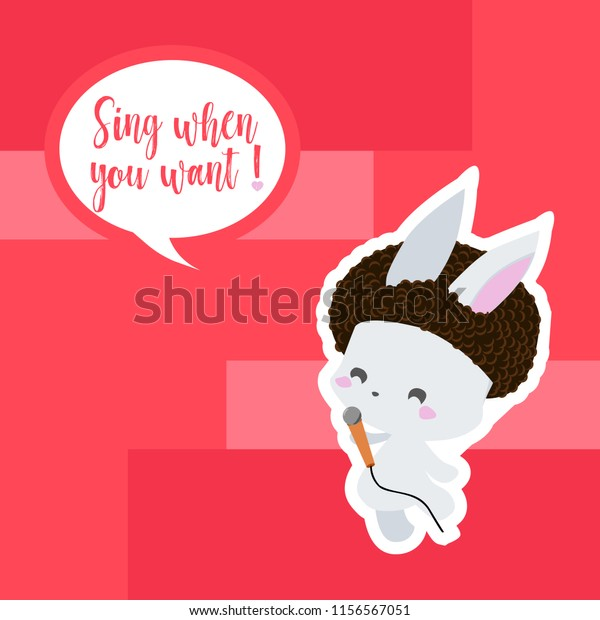 Cute Bunny Sing When You Want Stock Vector Royalty Free 1156567051
