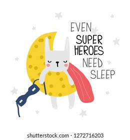 Cute bunny superhero sleeping on the moon. Kids print with slogan. Vector hand drawn illustration.