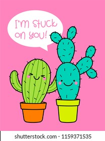 "Cute cactus couple illustration with text ""I'm stuck on you"" for valentine's day card design."