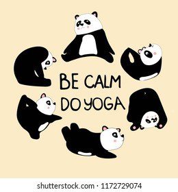 Cute card. Be calm do yoga. Sweet panda Design for banner, card, placard, brochure