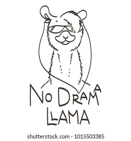 Cute card with cartoon llama. Motivational and inspirational quote. Doodling illustration. No drama, llama