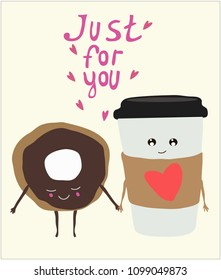 Cute card.Coffee and doughnut. Just for you. Design for banner, card, placard, brochure