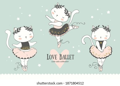 Cute cartoon baby Cat ballerina collection. Little kitty dancing characters. Hand drawn doodle icons design vector illustration.