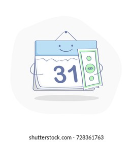 Cute cartoon Calendar with money. The end of the month. Salary, Wage, Time to pay concept. Flat outline modern illustration. Business and Finance isolated vector.