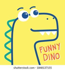 Cute Cartoon Dinosaur With Slogan Typography For Kids Apparels