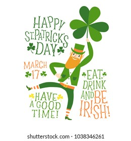 Cute cartoon leprechaun dancing with shamrock in his hand. Including decorative vintage titles. St. Patrick's Day illustration for your design.