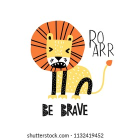 Cute cartoon lion in scandinavian style say Roarr. Vector Illustration. Can be used print print for t-shirts, home decor, posters, cards.
