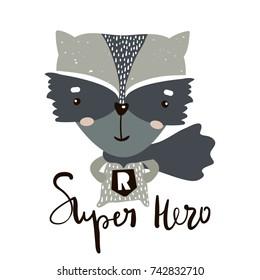 Cute cartoon little raccoon hero. Childish print for nursery, kids apparel,poster, postcard. Vector Illustration