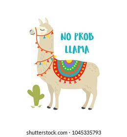 Cute cartoon llama vector design with No prob llama motivational quote