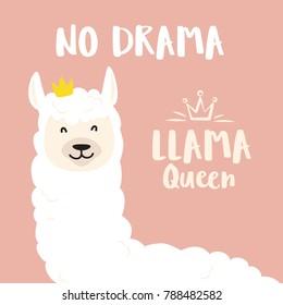 Cute cartoon llama vector design with No drama llama queen motivational quote