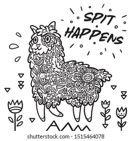 Cute cartoon print with lama or alpaca and phrase Spit happens. Ideal for coloring. Vector illustration