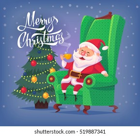 Cute cartoon Santa Claus sitting in chair drinking tea Merry Christmas vector illustration Greeting card poster.