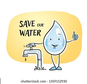 Cute cartoon water drop character closing a water tap and reminding of saving water. For kids and environment lessions in school. Hand drawn cartoon sketch vector illustration, simple plain coloring.