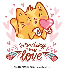 Cute Cat character in love with heart air kiss with lettering calligraphy text. Sending my love. Hand drawn art illustration in cartoon, doodle style for card, poster, invitation