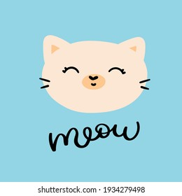 Cute cat face. A kitten with a handwritten meow signature. Print on children's clothing. Baby poster in the nursery