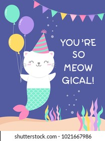 "Cute cat mermaid illustration with pun quote ""You're so meowgical"" for birthday greeting card"
